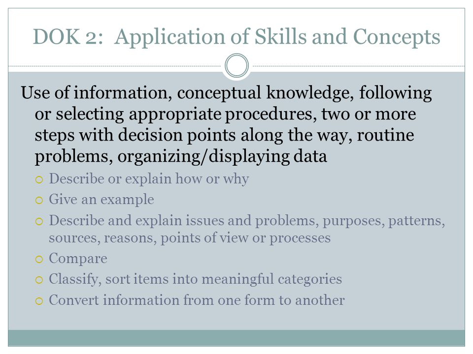 DOK 2: Application of Skills and Concepts