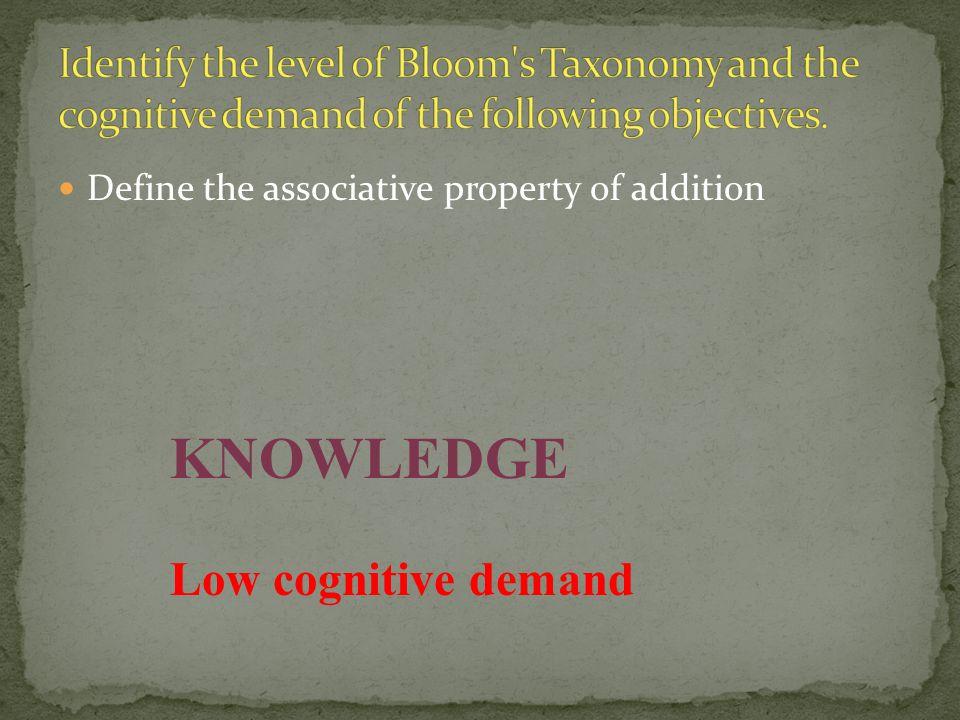 KNOWLEDGE Low cognitive demand