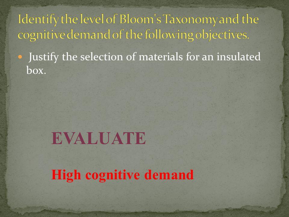 EVALUATE High cognitive demand
