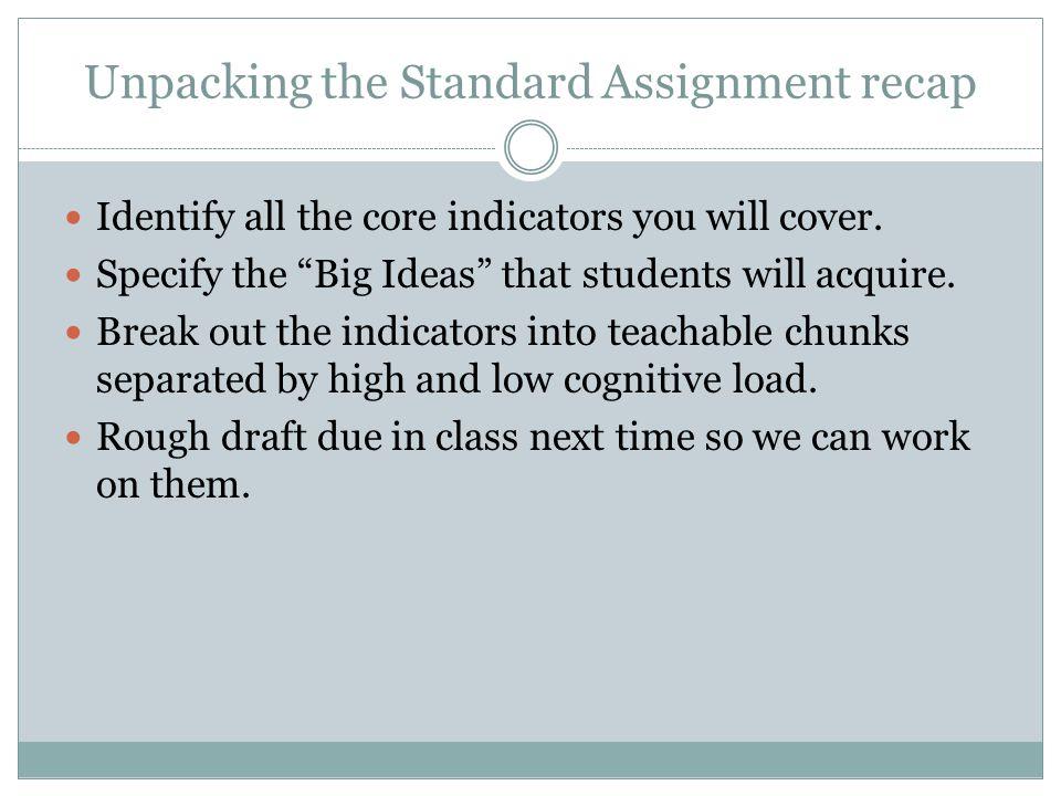 Unpacking the Standard Assignment recap