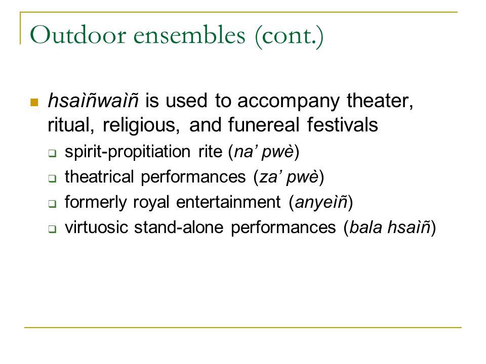 Outdoor ensembles (cont.)