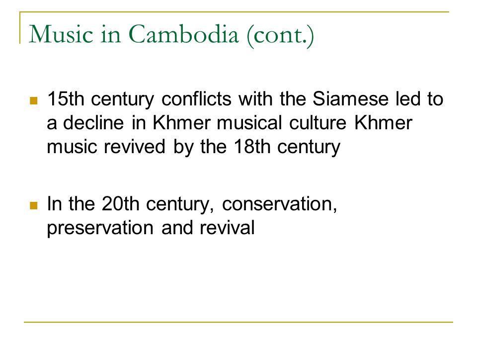 Music in Cambodia (cont.)