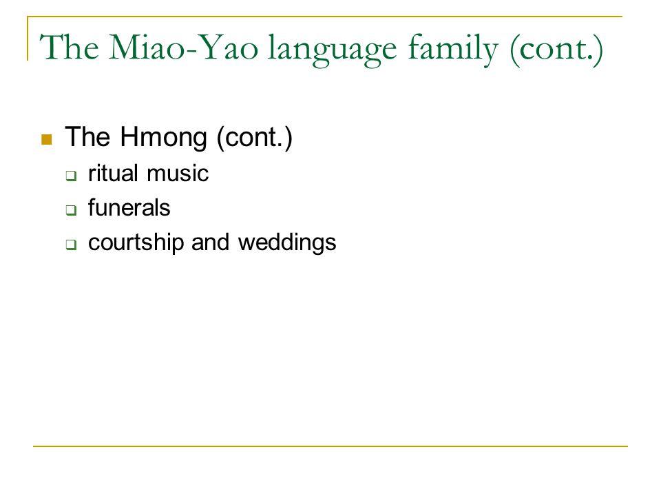 The Miao-Yao language family (cont.)