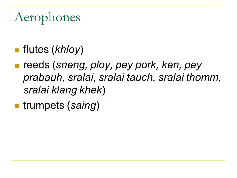 Aerophones flutes (khloy)