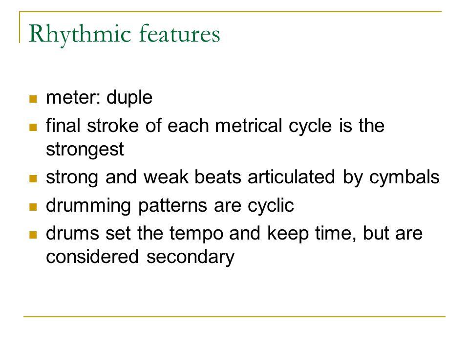 Rhythmic features meter: duple