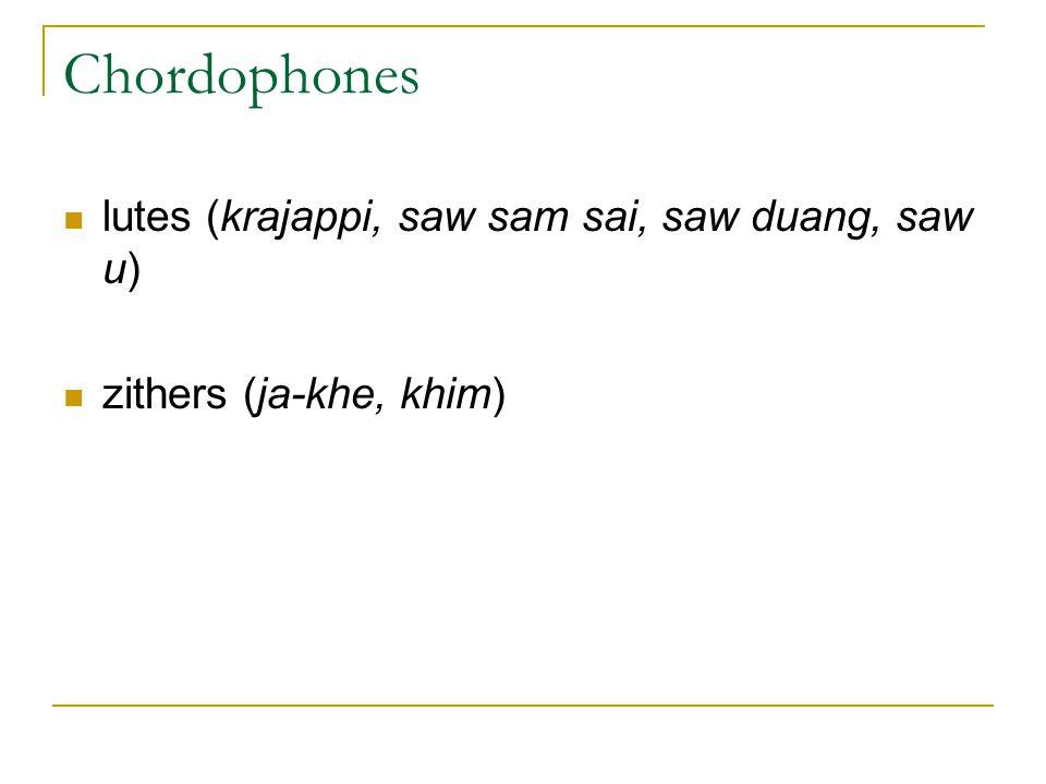 Chordophones lutes (krajappi, saw sam sai, saw duang, saw u)