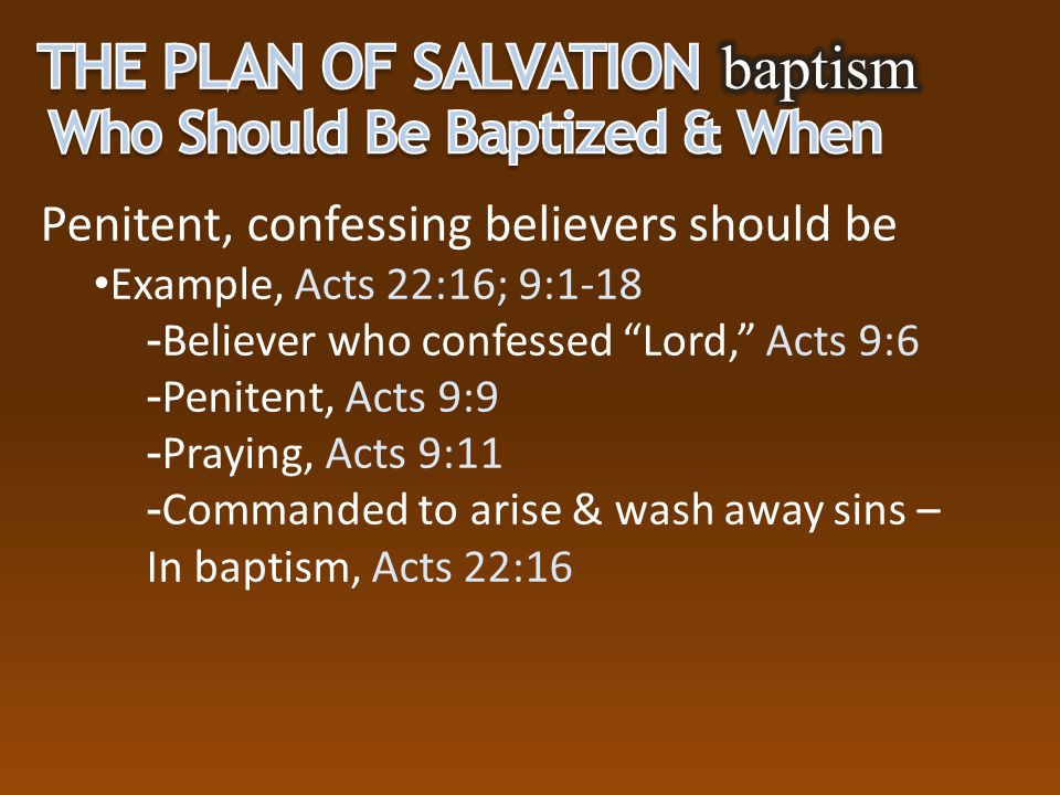 The Plan of Salvation baptism Who Should Be Baptized & When