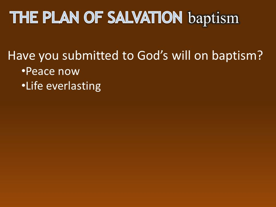 The Plan of Salvation baptism