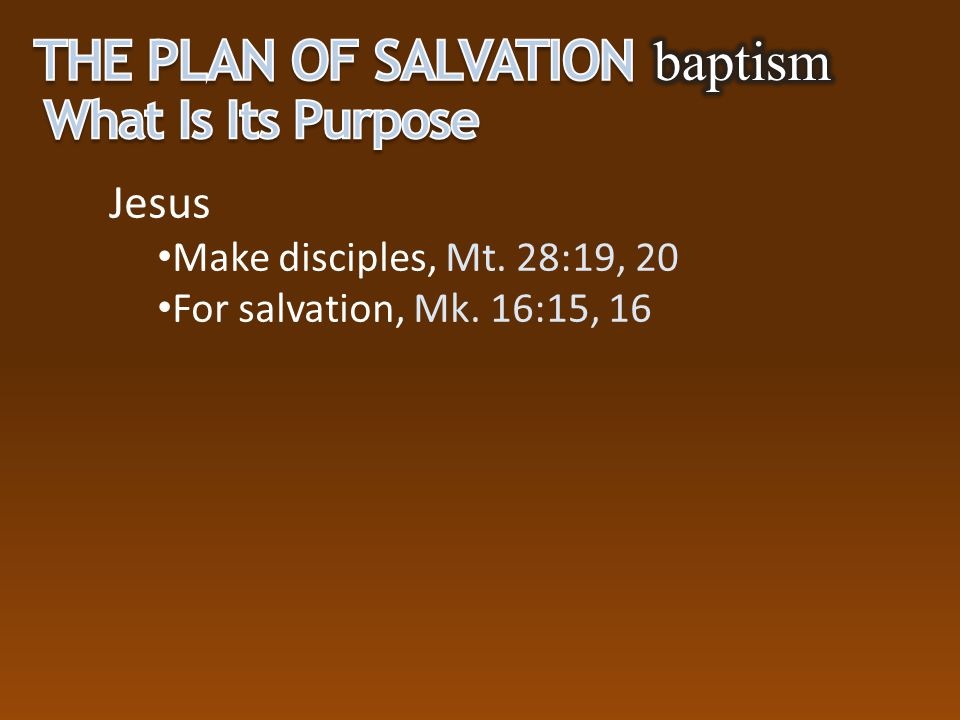 The Plan of Salvation baptism What Is Its Purpose Jesus