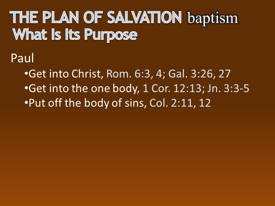 The Plan of Salvation baptism What Is Its Purpose Paul