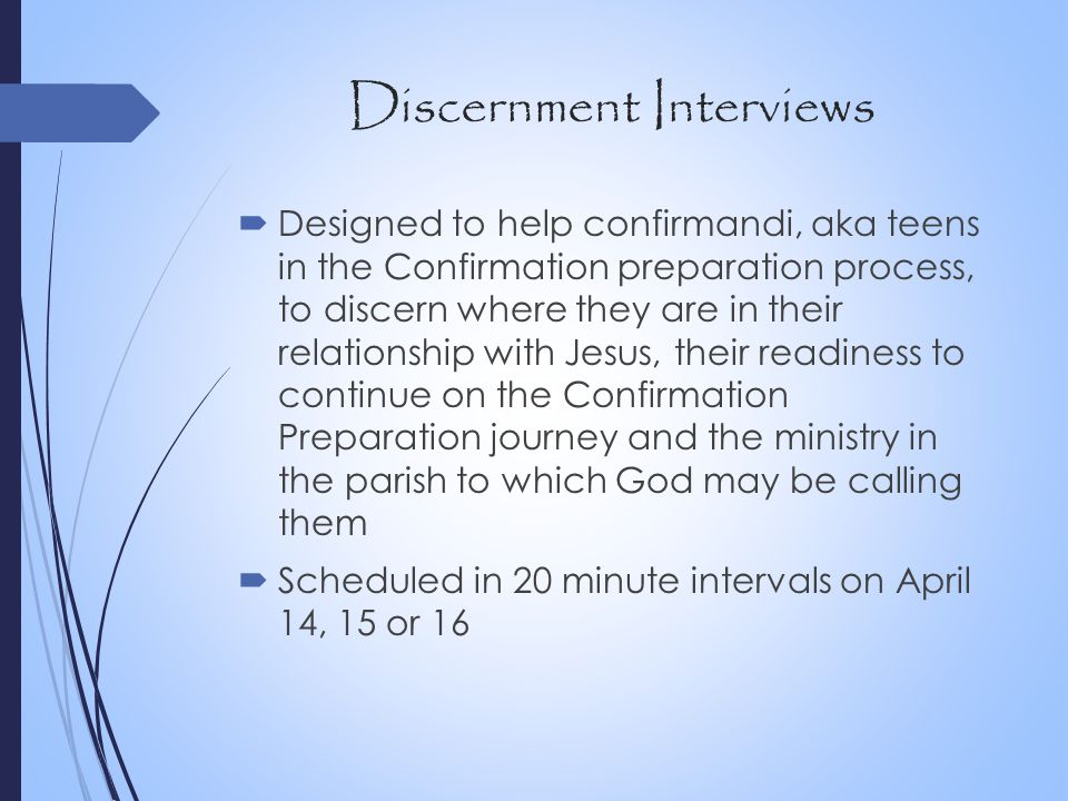Discernment Interviews