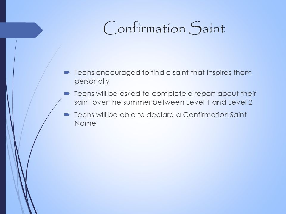 Confirmation Saint Teens encouraged to find a saint that inspires them personally.