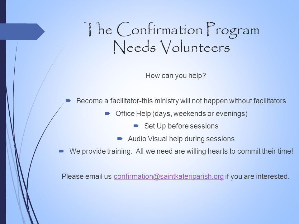 The Confirmation Program Needs Volunteers