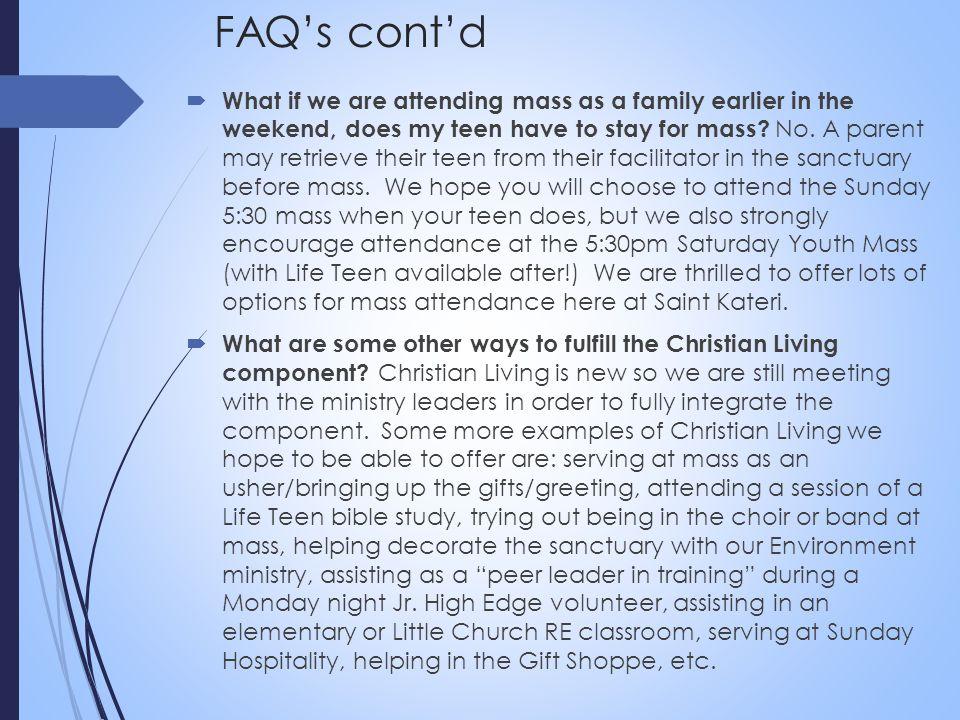 FAQ's cont'd