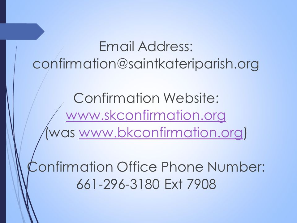 Confirmation Website: www.skconfirmation.org