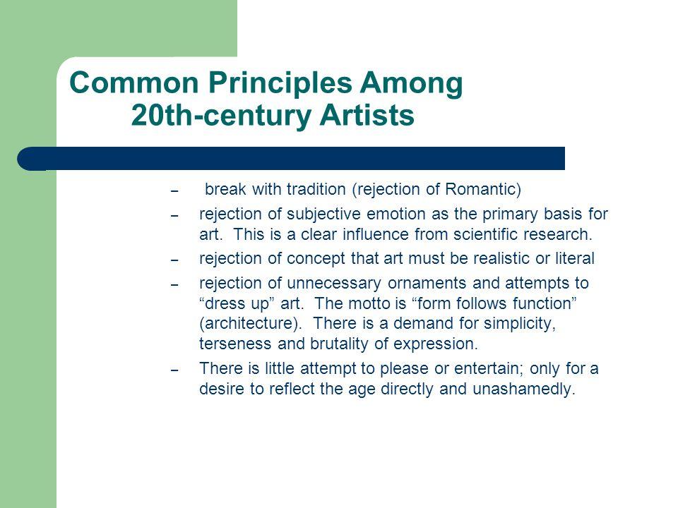 Common Principles Among 20th-century Artists