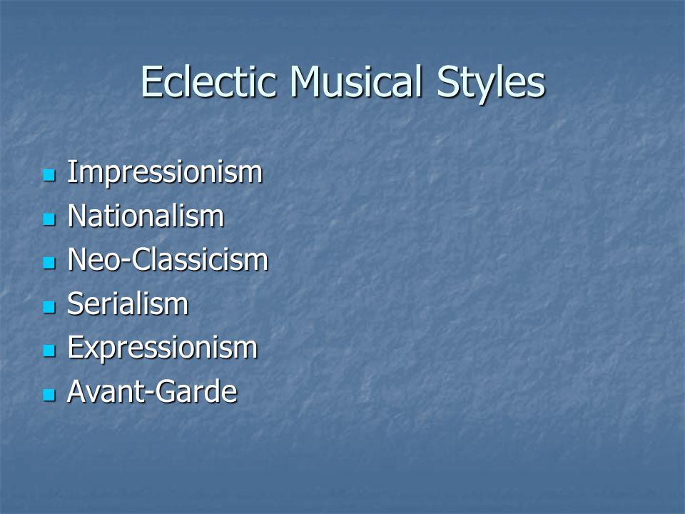 Eclectic Musical Styles