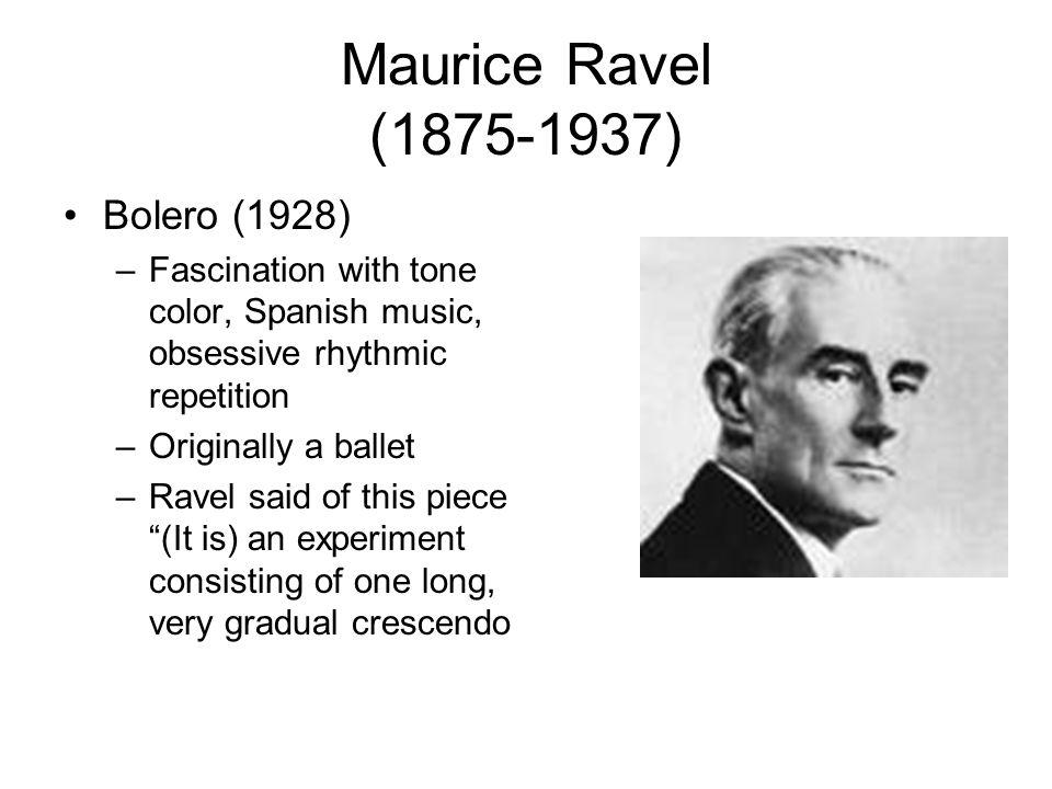 Maurice Ravel (1875-1937) Bolero (1928)