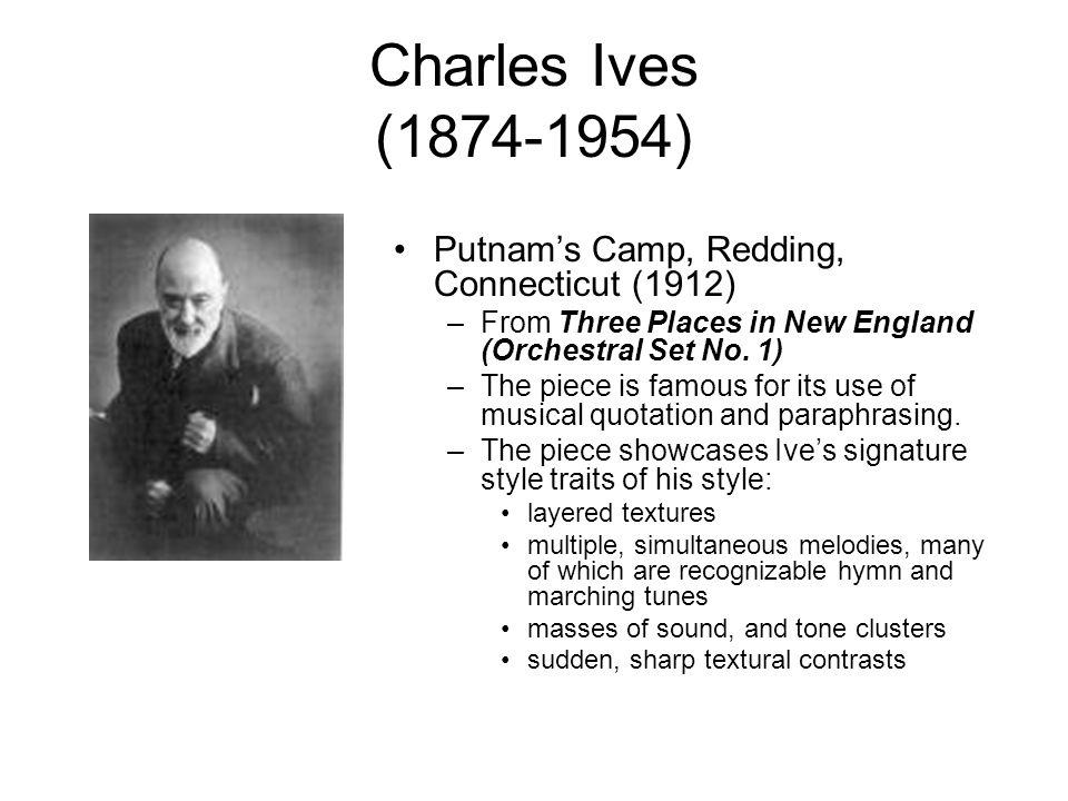 Charles Ives (1874-1954) Putnam's Camp, Redding, Connecticut (1912)