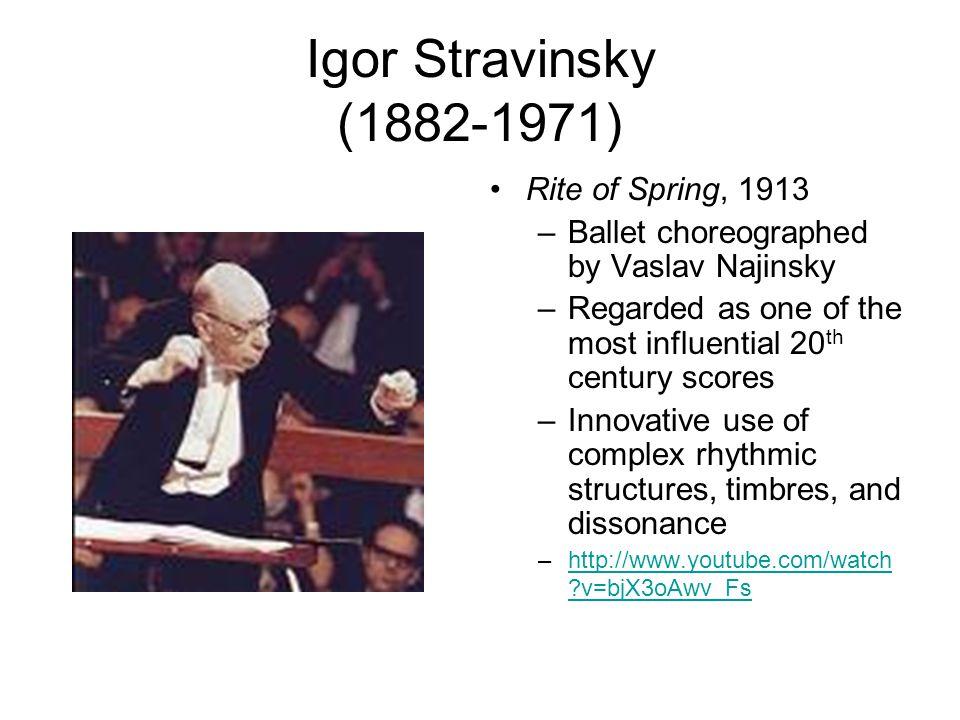 Igor Stravinsky (1882-1971) Rite of Spring, 1913
