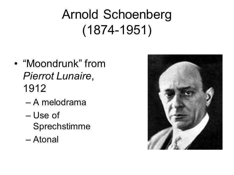 Arnold Schoenberg (1874-1951) Moondrunk from Pierrot Lunaire, 1912