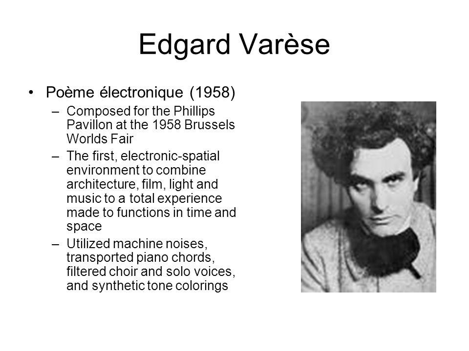 Edgard Varèse Poème électronique (1958)