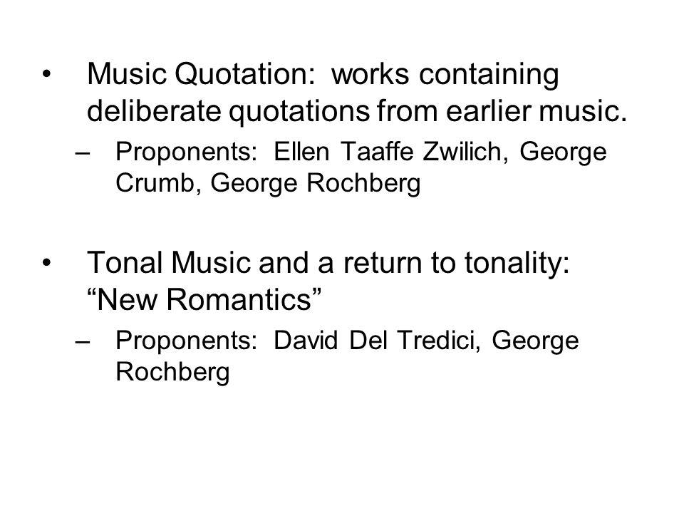 Tonal Music and a return to tonality: New Romantics