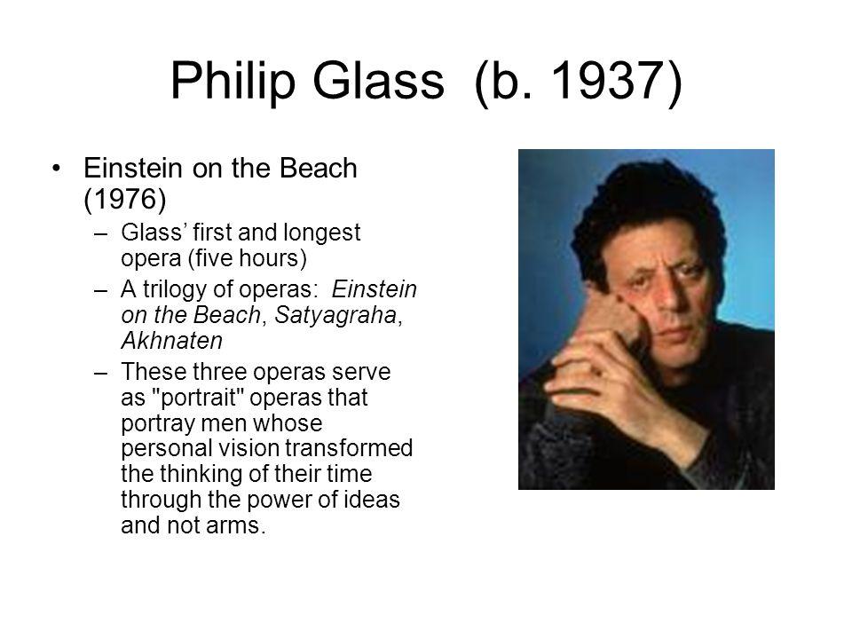Philip Glass (b. 1937) Einstein on the Beach (1976)