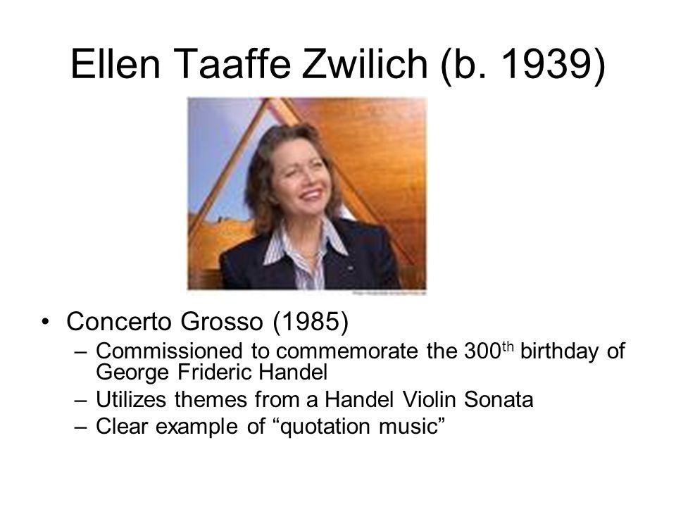 Ellen Taaffe Zwilich (b. 1939)
