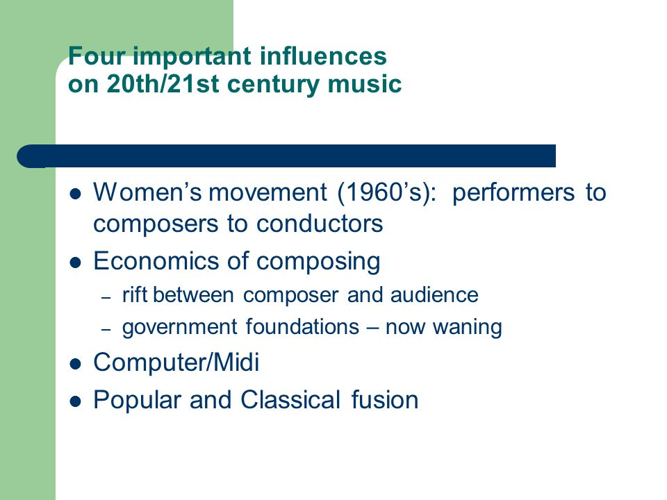 Four important influences on 20th/21st century music