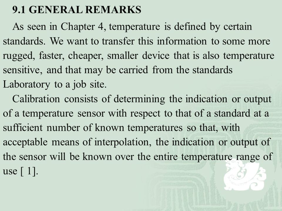 9.1 GENERAL REMARKS