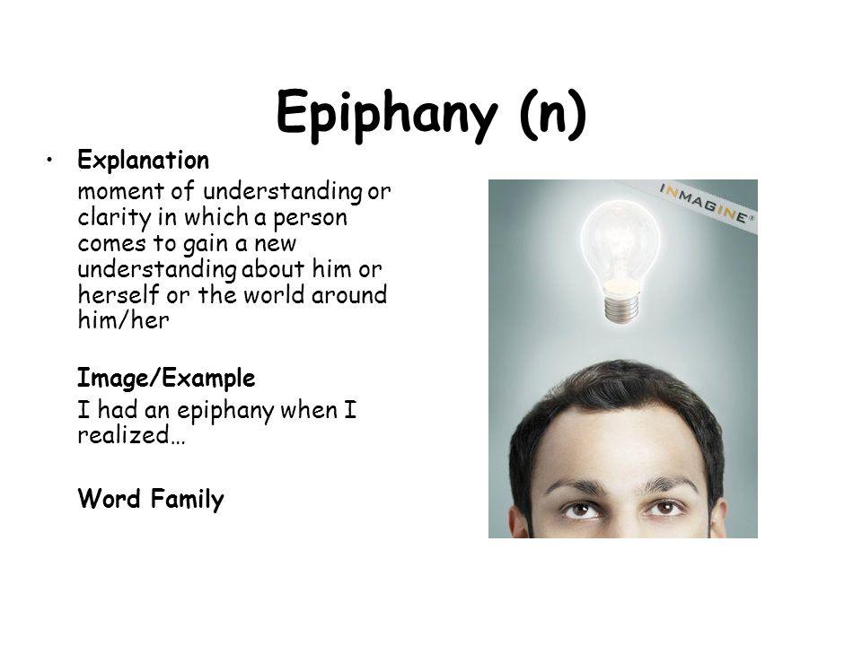 Epiphany (n) Explanation