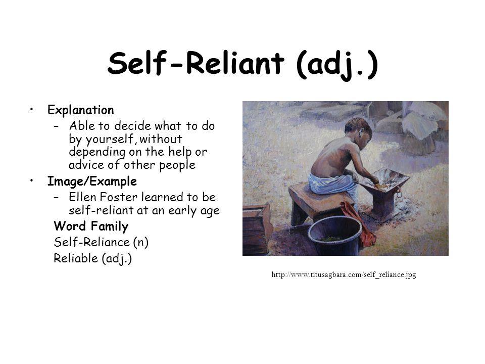 Self-Reliant (adj.) Explanation