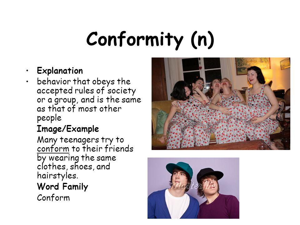 Conformity (n) Explanation