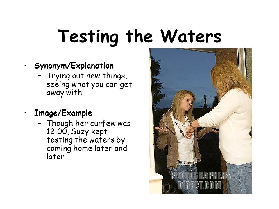 Testing the Waters Synonym/Explanation