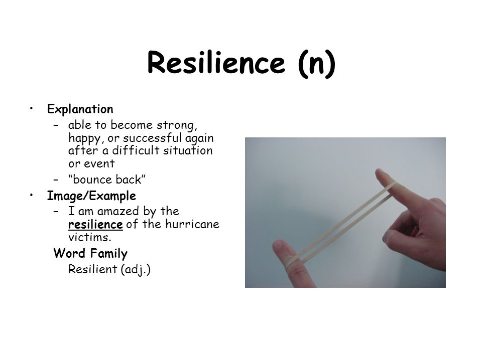 Resilience (n) Explanation