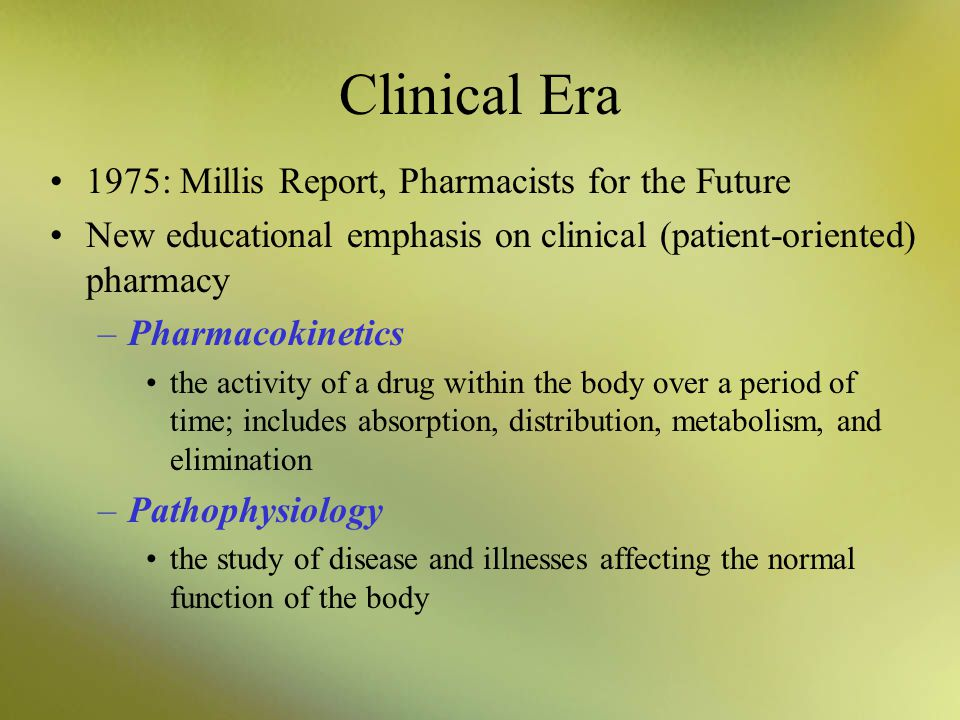 Clinical Era 1975: Millis Report, Pharmacists for the Future
