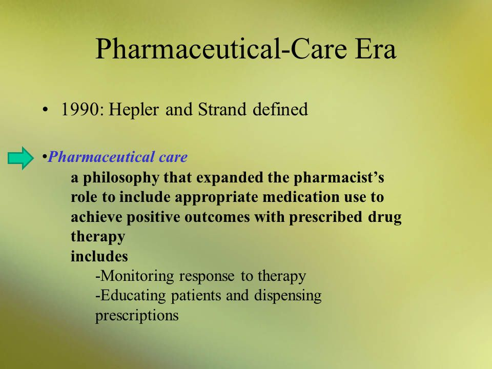 Pharmaceutical-Care Era