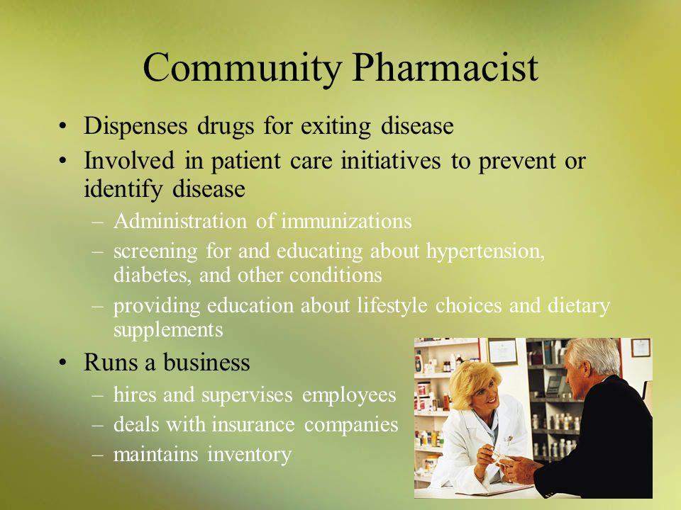Community Pharmacist Dispenses drugs for exiting disease