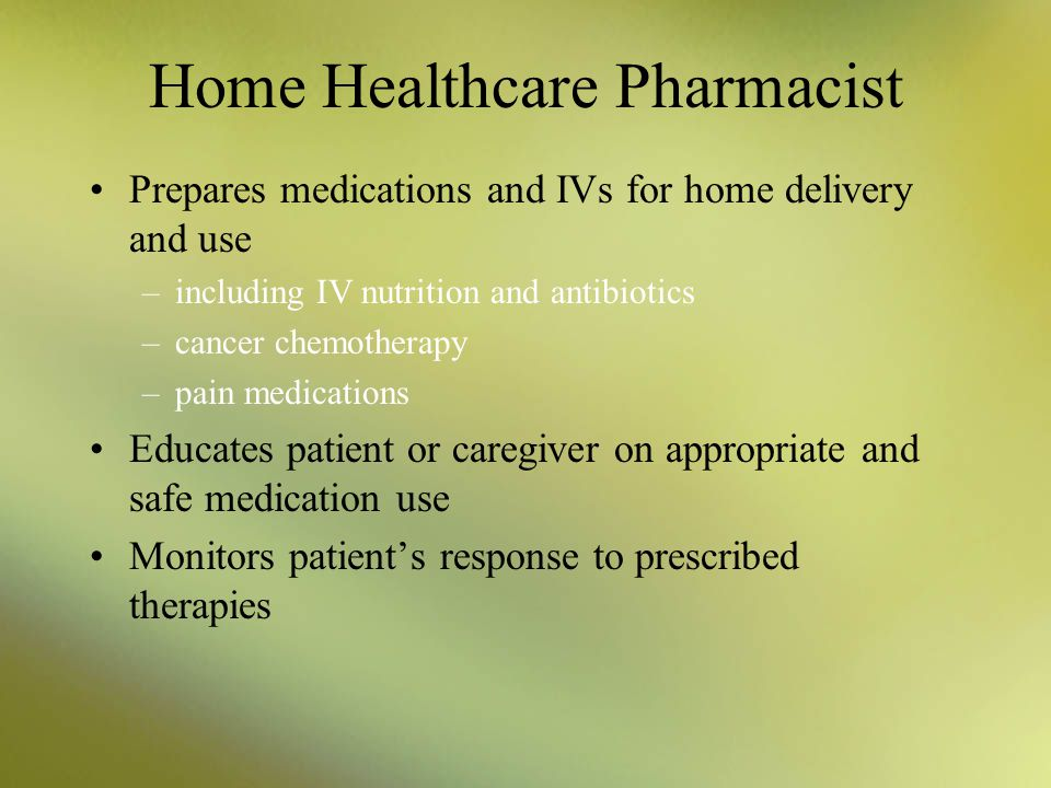 Home Healthcare Pharmacist