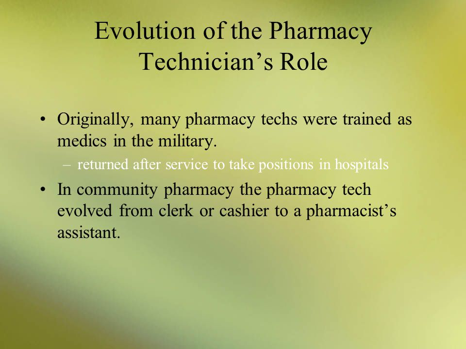 Evolution of the Pharmacy Technician's Role