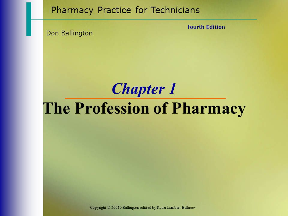 Chapter 1 The Profession of Pharmacy