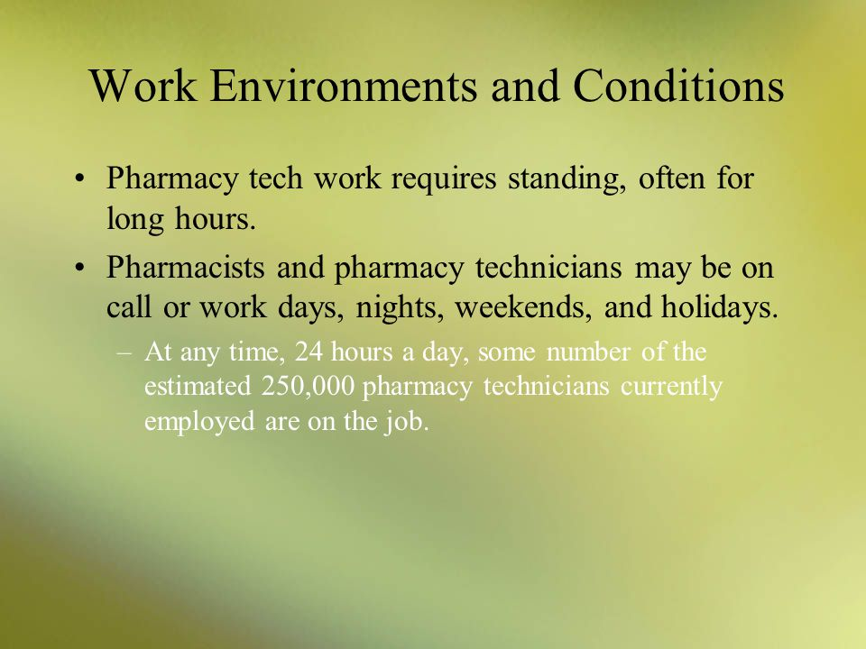 Work Environments and Conditions