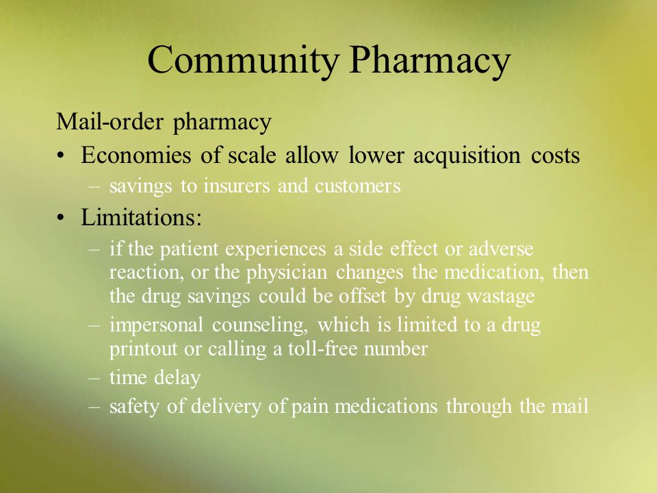 Community Pharmacy Mail-order pharmacy