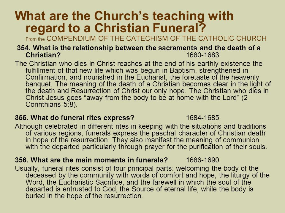 What are the Church's teaching with regard to a Christian Funeral