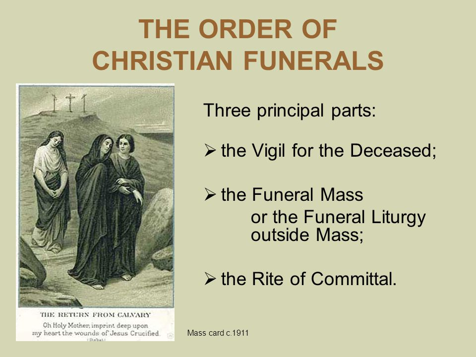 THE ORDER OF CHRISTIAN FUNERALS