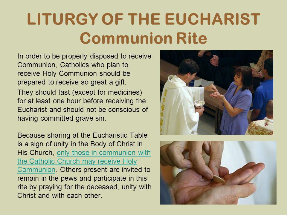 LITURGY OF THE EUCHARIST Communion Rite