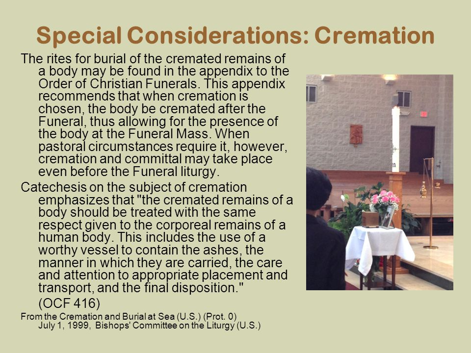 Special Considerations: Cremation