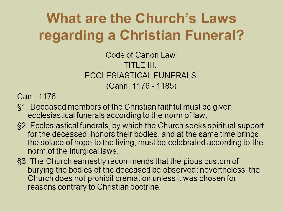 What are the Church's Laws regarding a Christian Funeral