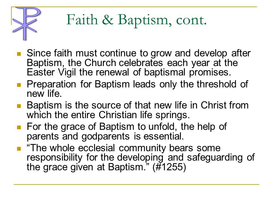 Faith & Baptism, cont.